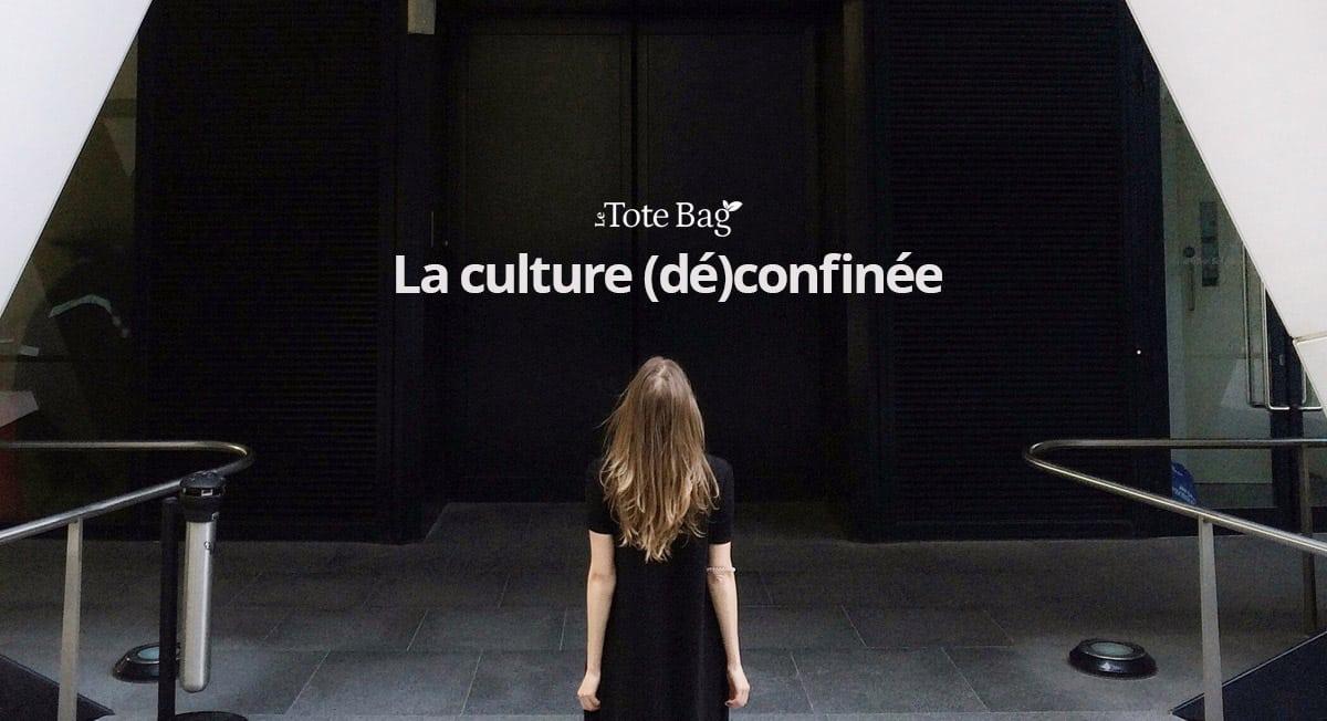La culture (dé)confinée - Le Tote Bag